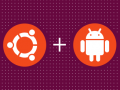 Ubuntu for Android © Canonical