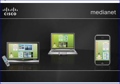 Cisco IPTV, Medianet