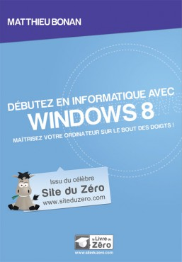 Matthieu Bonan - Débutez en informatique avec Windows 8 © Simple IT