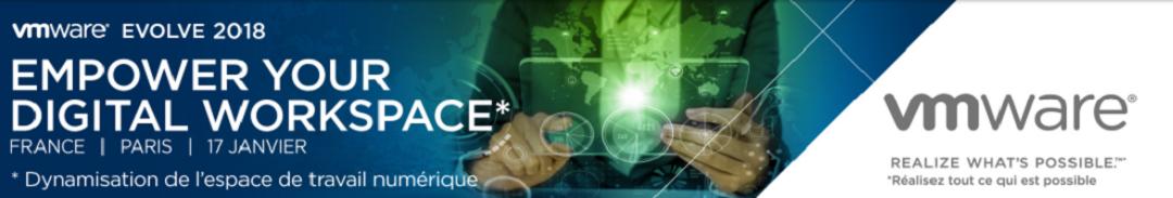 VMware Evolve - Empower the Digital Workspace : Donner la priorité aux employés
