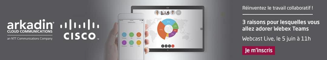 Webcast Live : 3 raisons pour lesquelles votre équipe va adorer collaborer avec Cisco Spark